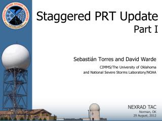 Staggered PRT Update Part I