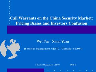 Call Warrants on the China Security Market:  Pricing Biases and Investors Confusion