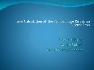 Time Calculation of  the Temperature Rise in an Electric Iron