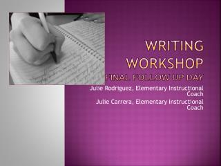 Writing Workshop Final follow up DAY