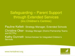 Safeguarding   Parent Support through Extended Services inc.Children s Centres