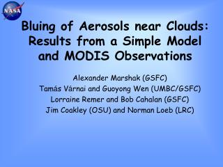Bluing of Aerosols near Clouds: Results from a Simple Model and MODIS Observations