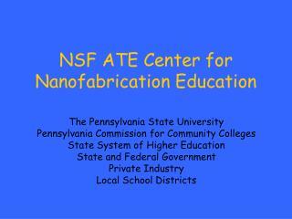 NSF ATE Center for Nanofabrication Education