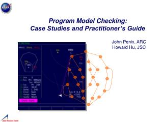 Program Model Checking:  Case Studies and Practitioner's Guide