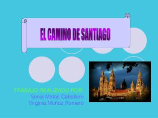 TRABAJO REALIZADO POR: Sonia Matas Caballero Virginia Muñoz Romero