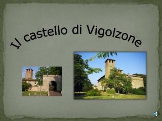 Il castello di Vigolzone