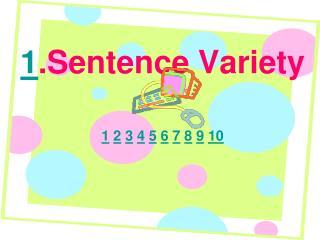 1 . Sentence  Variety
