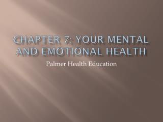 Chapter 7: Your Mental and Emotional Health