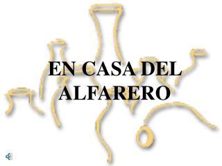 EN CASA DEL ALFARERO