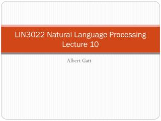 LIN3022 Natural Language Processing Lecture 10