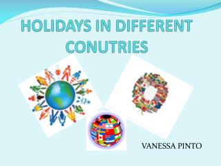 HOLIDAYS IN DIFFERENT CONUTRIES