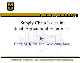 Supply Chain Issues in  Small Agricultural Enterprises