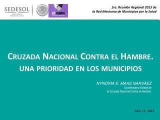 1ra. Reunión Regional 2013 de  la Red Mexicana de Municipios por la Salud
