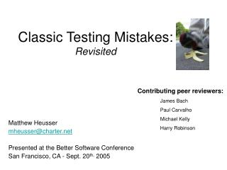 Classic Testing Mistakes: Revisited