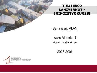Ti5316800  L�HIVERKOT -ERIKOISTY�KURSSI