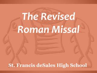 The Revised  Roman Missal