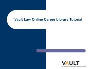 Vault Law Online Career Library Tutorial