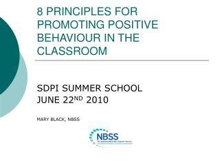 8 PRINCIPLES FOR PROMOTING POSITIVE BEHAVIOUR IN THE CLASSROOM