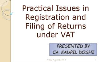 Practical Issues in Registration and Filing of Returns under VAT