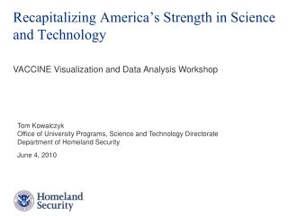 Recapitalizing America�s Strength in Science and Technology