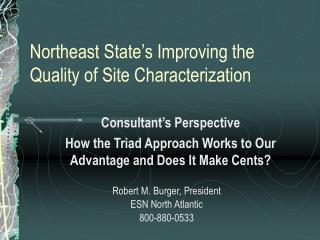 Northeast State s Improving the Quality of Site Characterization