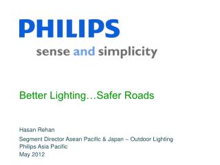 Better Lighting…Safer Roads