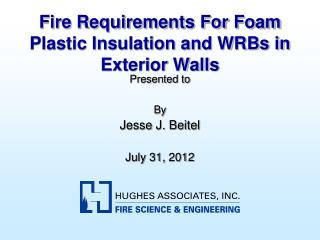 Fire Requirements For Foam Plastic Insulation and WRBs in Exterior Walls