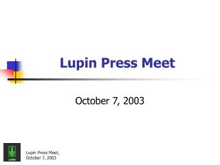 Lupin Press Meet