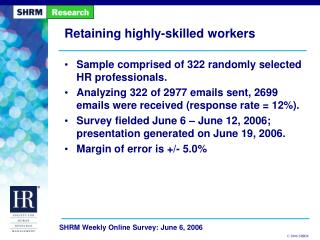 Retaining highly-skilled workers