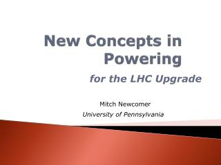 New Concepts in Powering