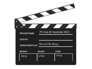 PC Club 29. November 2010