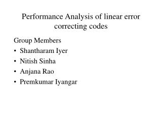 Performance Analysis of linear error correcting codes