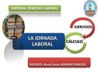 CATEDRA: DERECHO LABORAL