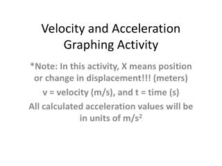 Velocity and Acceleration Graphing Activity