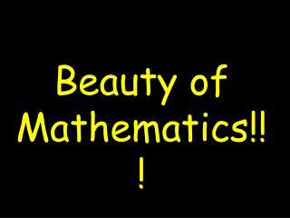 Beauty of Mathematics!!!