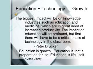 Education  + Technology ? Growth