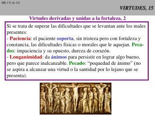 VIRTUDES, 15