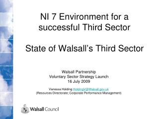 NI 7 Environment for a successful Third Sector  State of Walsall�s Third Sector