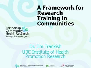 A Framework for Research Training in Communities