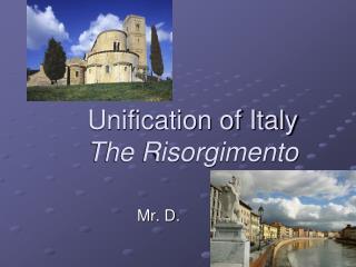 Unification of Italy The Risorgimento