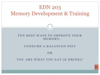 EDN 203 Memory Development & Training