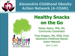 Alexandria Childhood Obesity  Action Network (A-COAN)