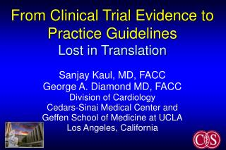 From Clinical Trial Evidence to Practice Guidelines Lost in Translation