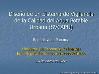 Diseño de un Sistema de Vigilancia de la Calidad del Agua Potable Urbana (SVCAPU)
