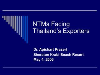 NTMs Facing Thailand�s Exporters