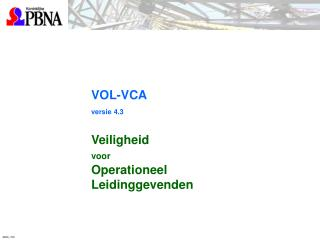 VOL-VCA versie 4.3 Veiligheid  voor Operationeel  Leidinggevenden