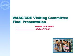 WASC/CDE Visiting Committee Final Presentation