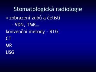 Stomatologická radiologie