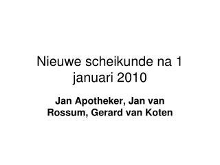 Nieuwe scheikunde na 1 januari 2010