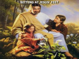 SITTING AT JESUS' FEET